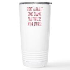 Wine In Here Travel Mug