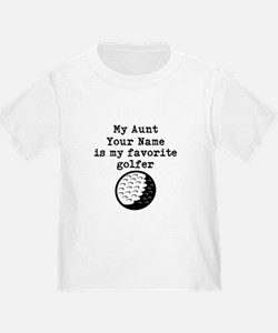 My Aunt Is My Favorite Golfer T-Shirt
