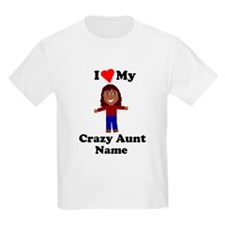 I love my crazy aunt personalize T-Shirt