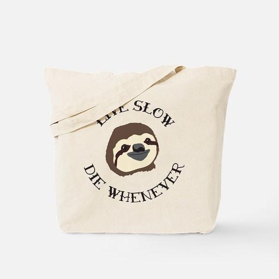 Sloth Motto Tote Bag