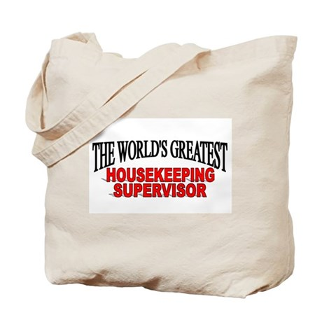 """""""The World's Greatest Housekeeping Supervisor"""" Tot"""