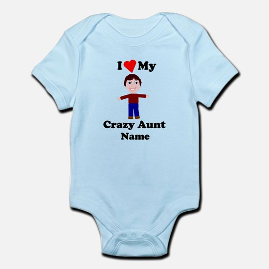 I love my crazy aunt personalize Body Suit