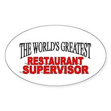 """""""The World's Greatest Restaurant Supervisor"""" Stick"""