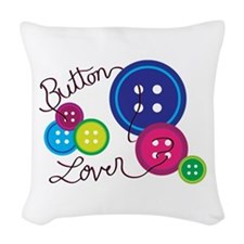 Button Lover Woven Throw Pillow