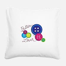 Button Lover Square Canvas Pillow