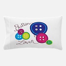 Button Lover Pillow Case