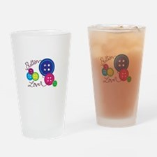 Button Lover Drinking Glass