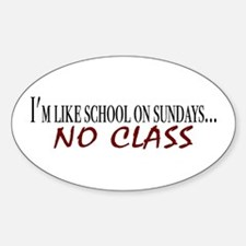 No Class Oval Decal