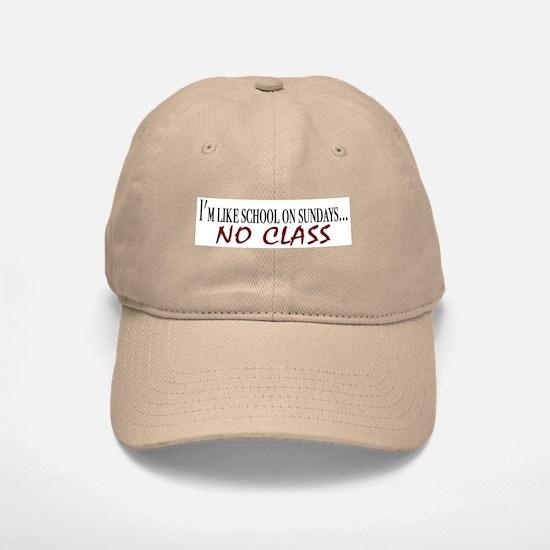 No Class Baseball Baseball Cap