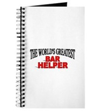 """The World's Greatest Bar Helper"" Journal"