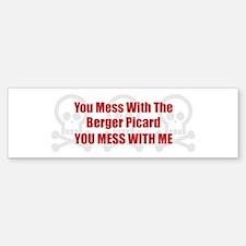 Mess With Berger Bumper Bumper Bumper Sticker