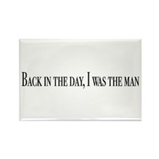 I was the man Rectangle Magnet (100 pack)