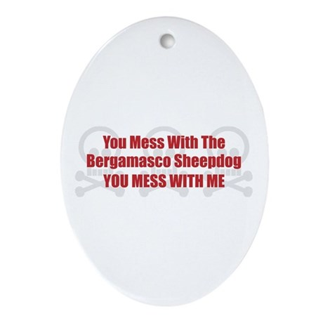 Mess With Bergamasco Oval Ornament