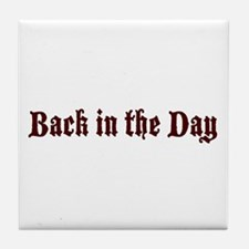 Back in the day Tile Coaster