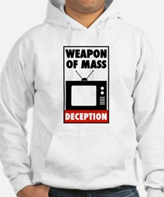 TV - Weapon of Mass Deception Hoodie