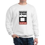 TV - Weapon of Mass Deception Sweatshirt
