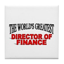 """""""The World's Greatest Director of Finance"""" Tile Co"""