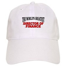 """The World's Greatest Director of Finance"" Baseball Cap"