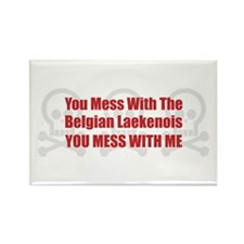Mess With Laekenois Rectangle Magnet (10 pack)