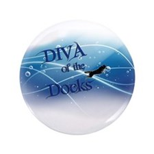 "Diva of the Docks 3.5"" Button"