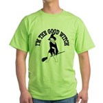 I'm The Good Witch Green T-Shirt