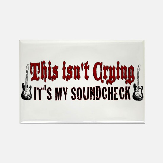 Crying Soundcheck Rectangle Magnet
