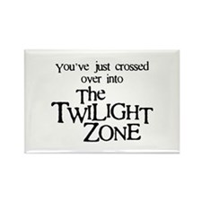 Into The Twilight Zone Rectangle Magnet