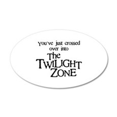 Into The Twilight Zone 22x14 Oval Wall Peel