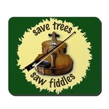 Fiddler's Mousepad - Save Trees, Saw Fiddles