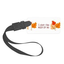 I Love Fall Most Of All Luggage Tag
