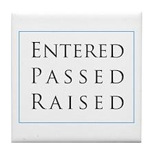 Entered Passed Raised Tile Coaster