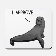 Seal of Approval Mousepad
