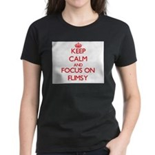 Keep Calm and focus on Flimsy T-Shirt