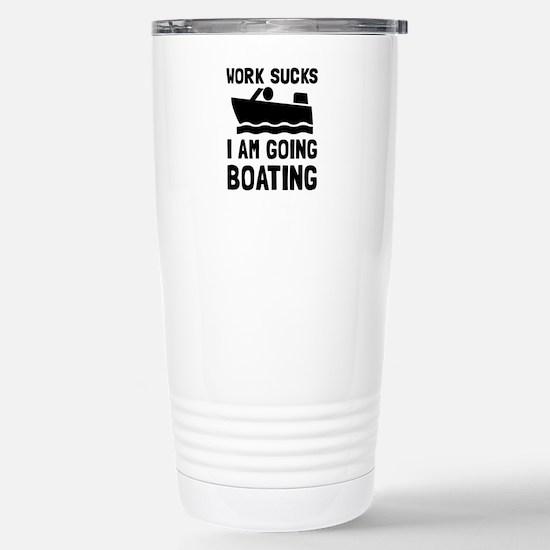Work Sucks Boating Travel Mug