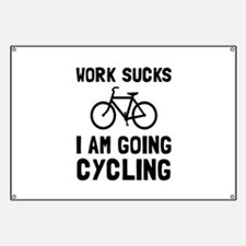 Work Sucks Cycling Banner