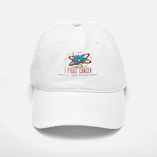 I Fight Cancer Baseball Hat