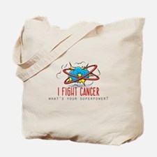 I Fight Cancer Tote Bag