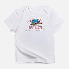 I Fight Cancer Infant T-Shirt