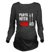 Plays With Fire Grill Long Sleeve Maternity T-Shir