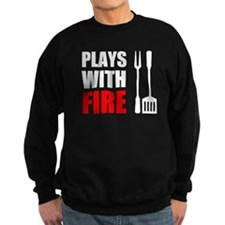 Plays With Fire Grill Sweatshirt