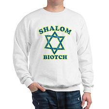 Shalom Biotch Sweatshirt