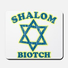 Shalom Biotch Mousepad