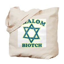 Shalom Biotch Tote Bag