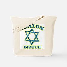 Shalom Biotch Tote Bag