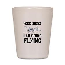 Work Sucks Flying Shot Glass