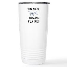 Work Sucks Flying Travel Mug