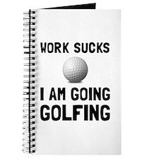 Work Sucks Golfing Journal