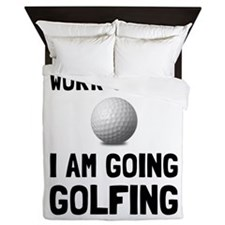 Work Sucks Golfing Queen Duvet
