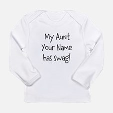 My Aunt Has Swag Long Sleeve T-Shirt