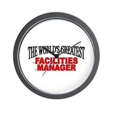 """""""The World's Greatest Facilities Manager"""" Wall Clo"""